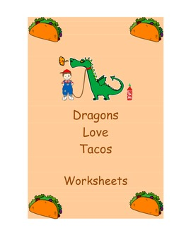 Dragons Love Tacos - Worksheets to go with the book Dragons Love Tacos