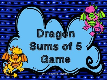 Dragons Sums of 5 Game!