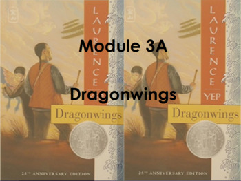 Dragonwings- Module 3a Unit 1 Lesson 6
