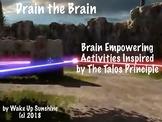 Drain the Brain: Brain Empowering Activities
