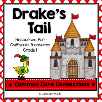 Drakes Tail  - Common Core Connections - Treasures Grade 1