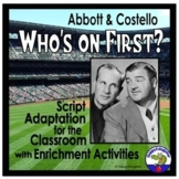 Drama - Abbott and Costello Who's on First? Script