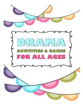 Drama Activities and Games Package
