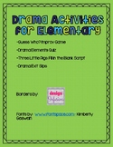 Drama Activities for Elementary