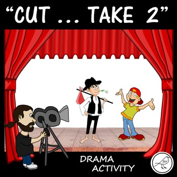 Drama Activity  -  'Cut … Take 2'  -  scripts and style cards