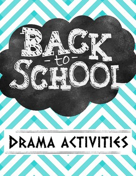 Drama Back to School Activities