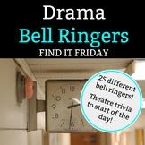 Drama Bell Ringer: Find It Friday - 1 Full Semester of Friday Bell Ringers