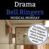 Drama Bell Ringer: Musical Monday - 1 Full Semester of Mon