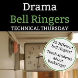 Drama Bell Ringer: Technical Thursday - 1 Full Semester of Thursday Bell Ringers