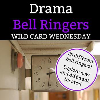 Drama Bell Ringer:Wild Card Wednesday-1 Full Semester of Wednesday Bell Ringers