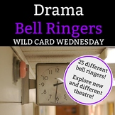Drama Bell Ringer:Wild Card Wednesday-1 Full Semester of Wednesday Bell Ringers