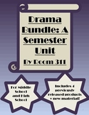 Drama Bundle: A Semester Unit