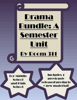 Drama Bundle: A Semester Unit