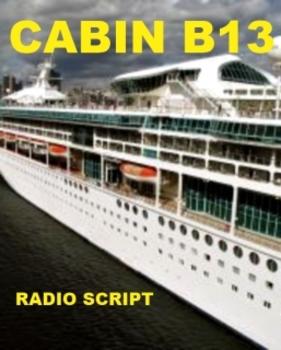 Drama - Cabin B13