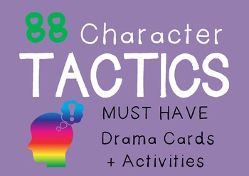 Drama Cards and Suggested Activities : CHARACTER TACTICS
