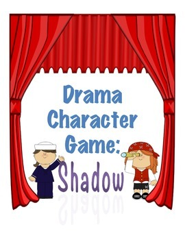 Drama Character Game: Shadow