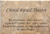 Drama - Choral Ritual Unit