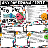 Any Day Fun Drama Circle