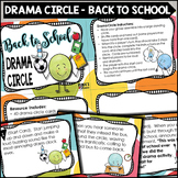 Back To School Drama Circle