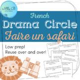 Cercle de drame : Faire un safari / Drama Circle (FR)