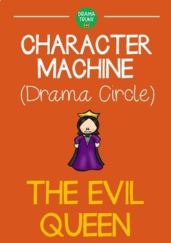 Drama Circle Character Machine EVIL QUEEN (Reader's Theatre)