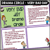 Very Bad Day Drama Circle