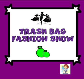 Drama Class! Trash Bag Fashion Show