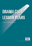 Drama lesson plans for setting up a drama club or youth theater, starter pack