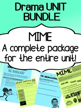 Drama - Complete MIME unit - Bundle package for high school