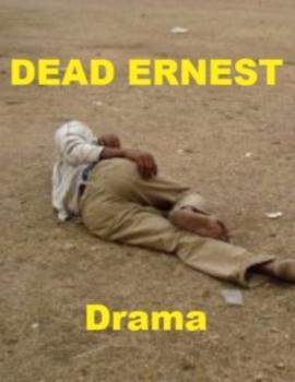 Drama - Dead Ernest