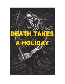 Drama - Death Takes a Holiday - A One Act Play