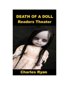 Drama - Death of a Doll - Readers Theater