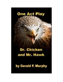 Drama - Dr. Chicken and Mr. Hawk - One Act Play