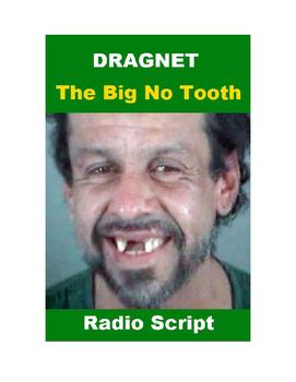 Drama - Dragnet - The Big No Tooth