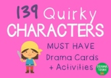 Drama / English Cards : QUIRKY CHARACTERS (Drama Games + A