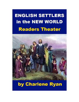 Drama - English Settlers in the New World Readers Theater
