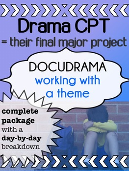 Drama - Final Major Project - CPT - Docudrama (COMPLETE package!)