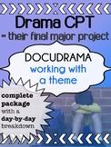 Drama - Final Major Project for high school - DOCUDRAMA