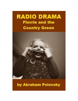 Drama - Florrie and the Country Green
