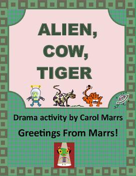 Drama Game-Alien, Cow, Tiger