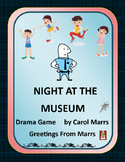 Drama Game-Night At the Museum