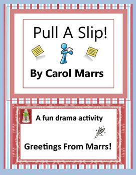 Drama Game-Pull a Slip
