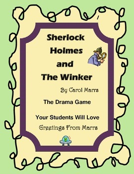 Drama Game - Sherlock Holmes and The Winker