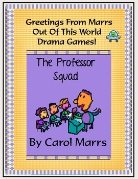 Drama Game - The Professor Squad