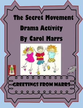 Drama Game- The Secret Movement