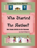 Drama Game - Who Started The Motion