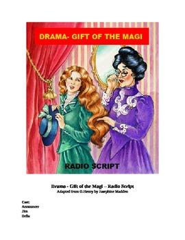 Drama -  Gift of the Magi - Radio Script