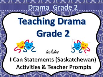 Drama Grade 2 Saskatchewan