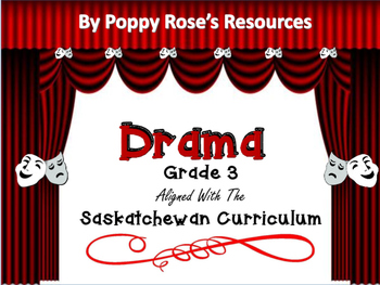 Drama Grade 3 Saskatchewan