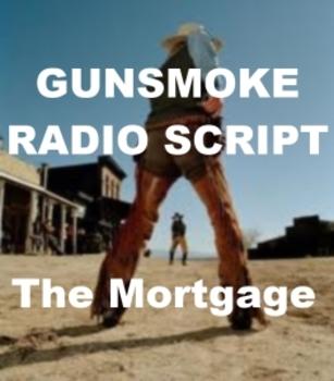 Drama - Gunsmoke Script - The Mortgage